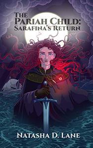 The Pariah Child: Sarafina's Return