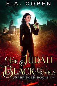 The Judah Black Novels: Unabridged Books 1-4