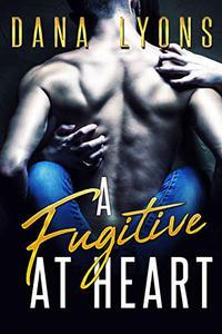 A Fugitive at Heart