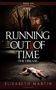 Running Out of Time: The Disease