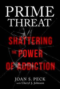 Prime Threat - Shattering the Power of Addiction