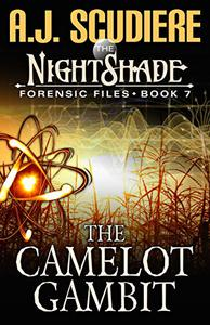 The NightShade Forensic Files: The Camelot Gambit