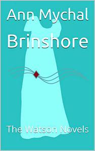 Brinshore: The Watson Novels
