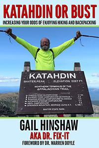 Katahdin or Bust: Increasing Your Odds of Enjoying Hiking and Backpacking