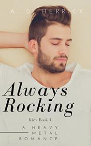 Always Rocking: A Heavy Metal Romance