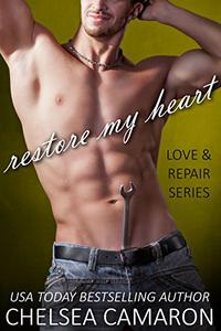 Restore My Heart: Love and Repair Series Book 2