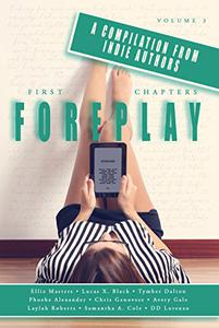 First Chapters: Foreplay Volume 3