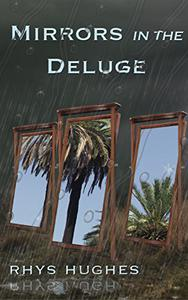 Mirrors in the Deluge