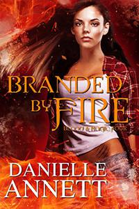 Branded by Fire: A Paranormal Urban Fantasy Series
