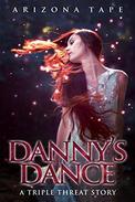 Danny's Dance: A Reverse Harem Paranormal Romance