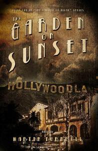 The Garden on Sunset: A Novel of Golden-Era Hollywood