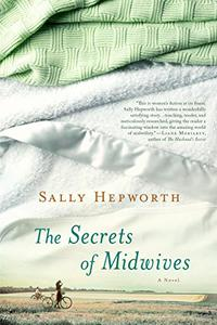 The Secrets of Midwives: A Novel