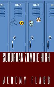 Suburban Zombie High