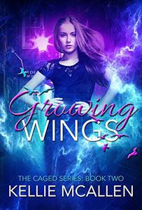 Growing Wings (Teen Paranormal Romance Series)