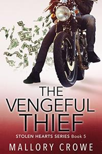 The Vengeful Thief