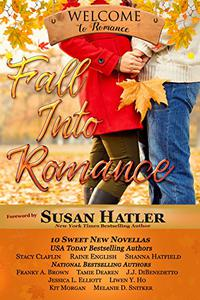 Fall Into Romance: A Boxed Set of 10 Heartwarming, Sweet Novellas