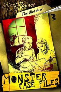 The Watcher: A Warner Twins Adventure Mystery