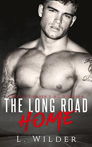 The Long Road Home: A Devil Chaser's MC Novella