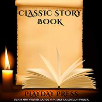 Classic Story Book: 3 Timeless Fairy Tales Collection 23