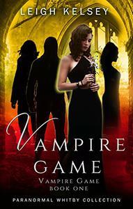 Vampire Game: A Reverse Harem Paranormal Romance