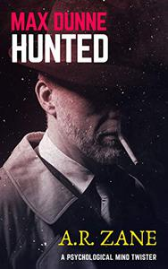 Max Dunne: Hunted: A psychological mind twister