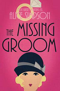 The Missing Groom: A Jane Carter Historical Cozy (Book Three)