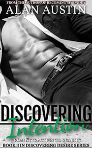 Discovering Intention: Discovering Desire Book 3
