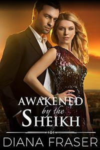 Awakened by the Sheikh