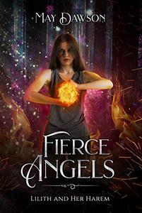 Fierce Angels: A Reverse Harem Paranormal Romance