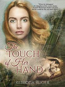 The Touch of Her Hand