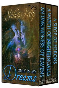 Only In My Dreams: A Time Travel Anthology