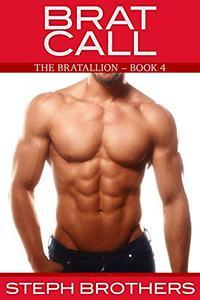 Brat Call: The Bratallion: Book 4