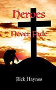 Heroes Never Fade