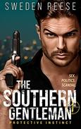 The Southern Gentleman: Protective Instinct