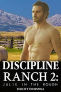 Discipline Ranch 2: Julie in the Rough