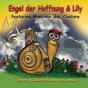 Engel der Hoffnung & Lily: featuring Monsieur Jac Couture
