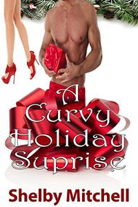 A Curvy Holiday Surprise: