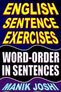 English Sentence Exercises: Word-Order In Sentences