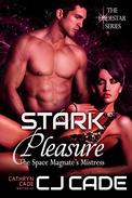Stark Pleasure; the Space Magnate's Mistress