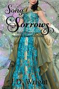 Song of Sorrows: Book Three of the Songs of Everealm Series