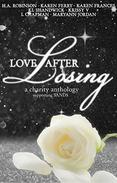 Love after Losing: Charity Anthology