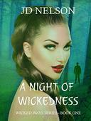 A Night of Wickedness