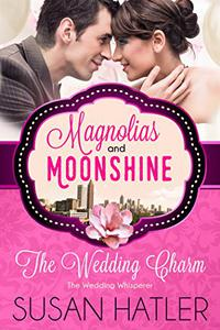 The Wedding Charm: The Wedding Whisperer
