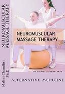 Neuromuscular Massage Therapy: Alternative Medicine
