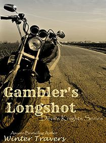 Gambler's Longshot: Devil's Knights Series, Book #5