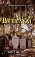 The Gift: Betrayal