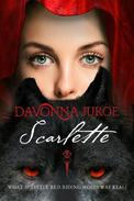 Scarlette: A Gothic Fairy Tale