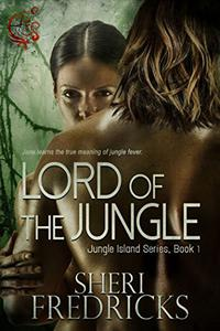 Lord of the Jungle: A quickie-read novellette