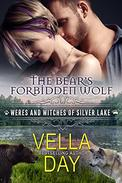 The Bear's Forbidden Wolf: A Hot Paranormal Fantasy Saga with Witches, Werewolves and Werebears