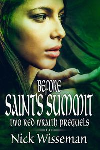 Before Saint's Summit: Two Red Wraith Prequels